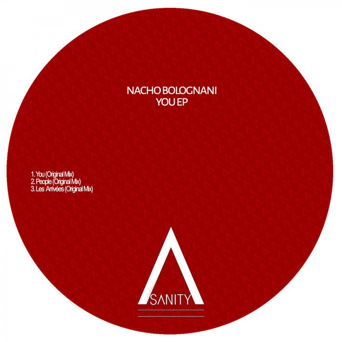 NACHO BOLOGNANI - You EP