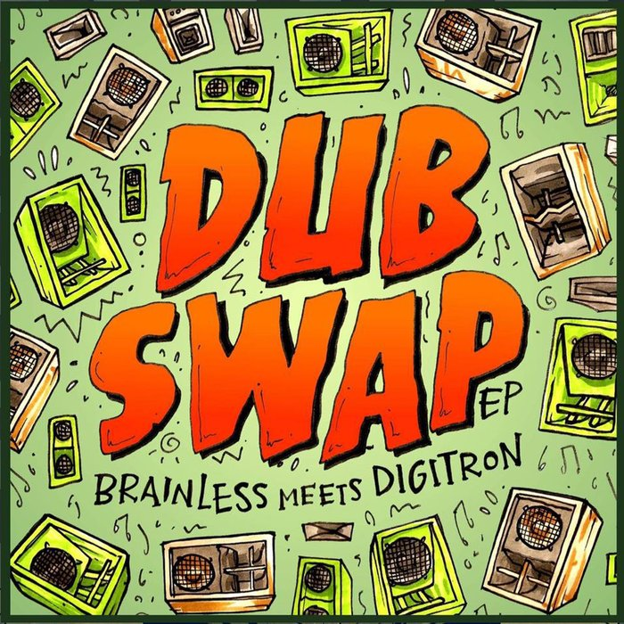 BRAINLESS SOUND SYSTEM/DIGITRON - Dub Swap