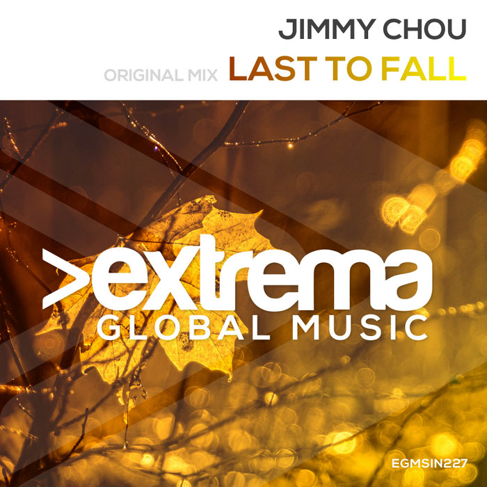 JIMMY CHOU - Last To Fall