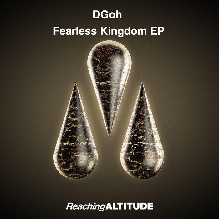 DGOH - Fearless Kingdom EP