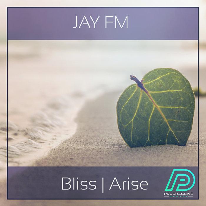 JAY FM - Bliss