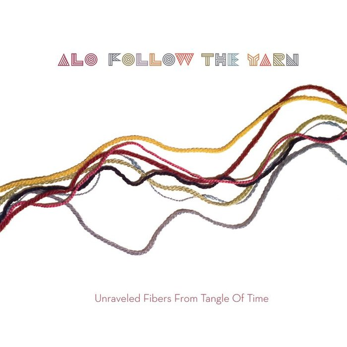 ALO - Follow The Yarn - Unraveled Fibers From Tangle Of Time