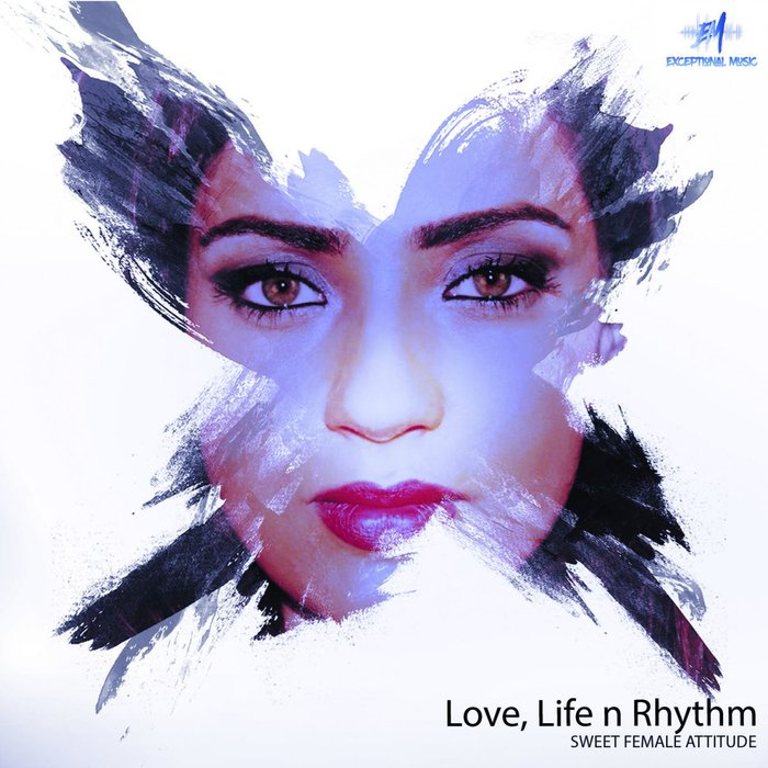SWEET FEMALE ATTITUDE - Love, Life N Rhythm