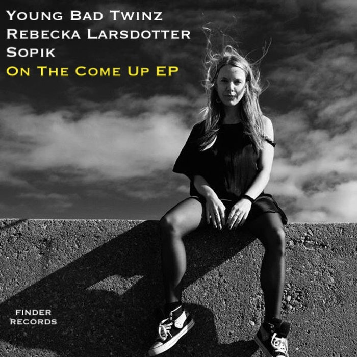 REBECKA LARSDOTTER - On The Come Up EP