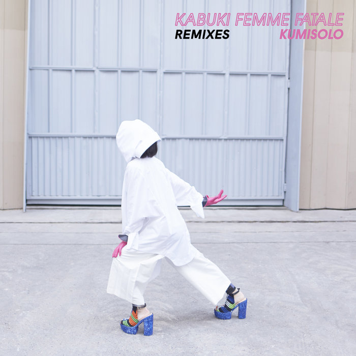 KUMISOLO - Kabuki Femme Fatale (Remixes)