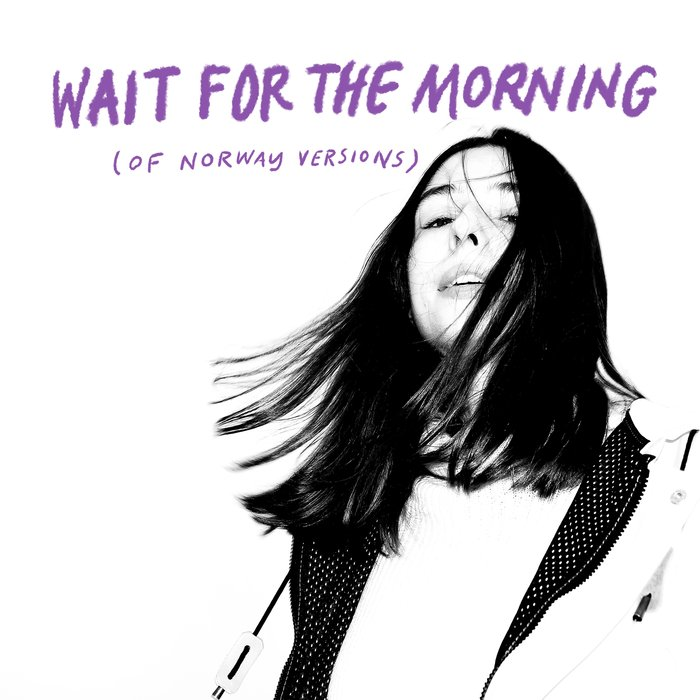 OF NORWAY feat LINNEA DALE - Wait For The Morning (Of Norway Versions)