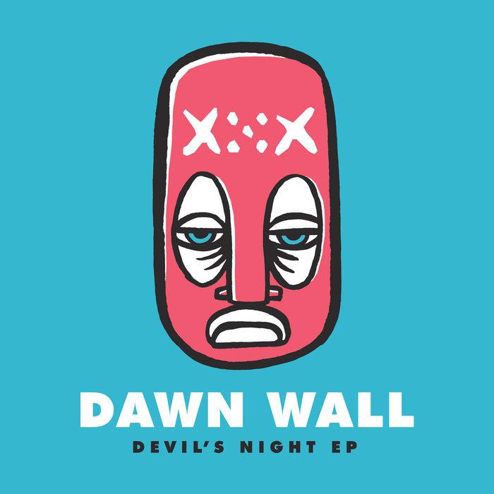 DAWN WALL - Devil's Night EP