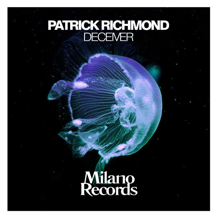 PATRICK RICHMOND - Deceiver