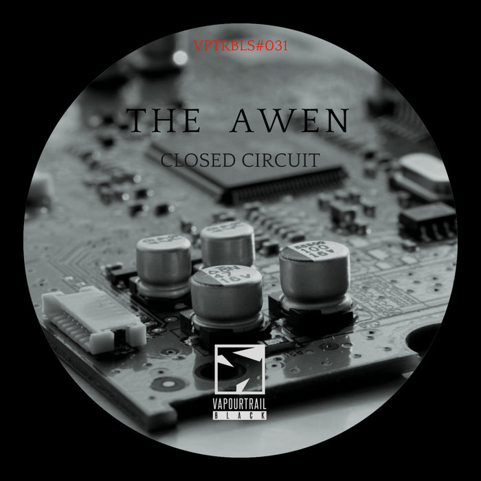 THE AWEN - Closed Circuit