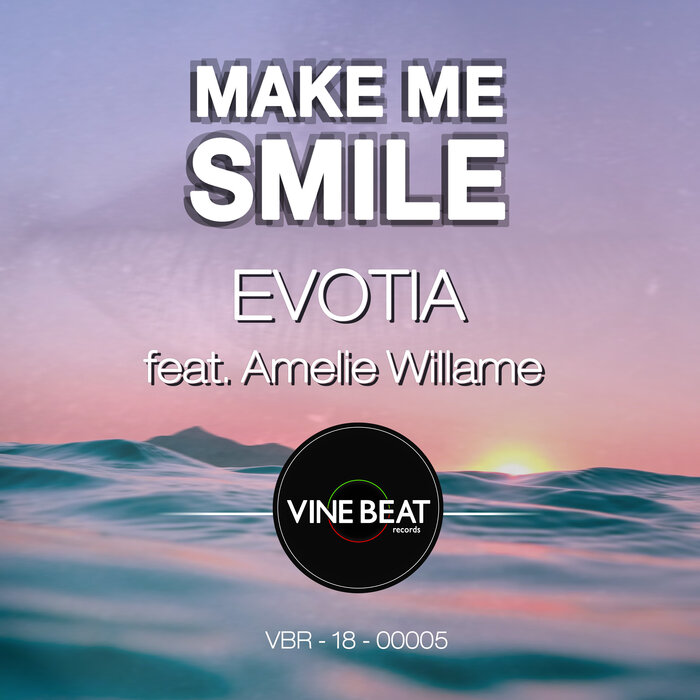 EVOTIA feat AMELIE WILLAME - Make Me Smile