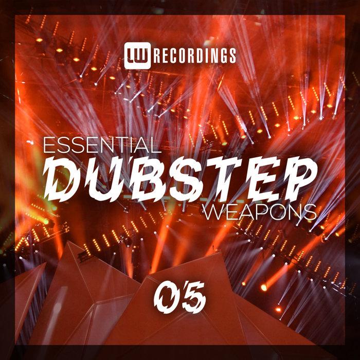 VARIOUS - Essential Dubstep Weapons Vol 05
