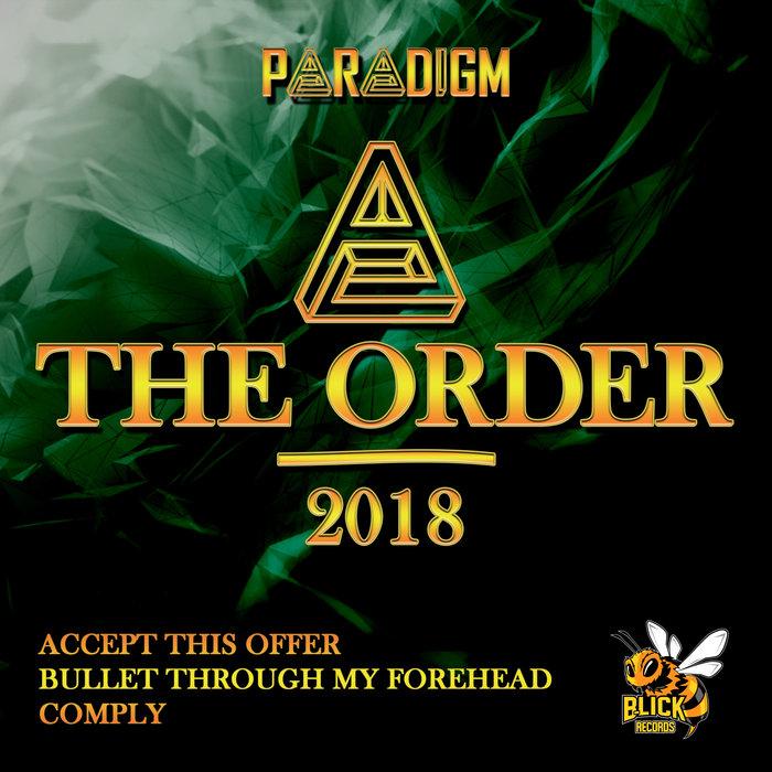 PARADIGM - The Order 2018