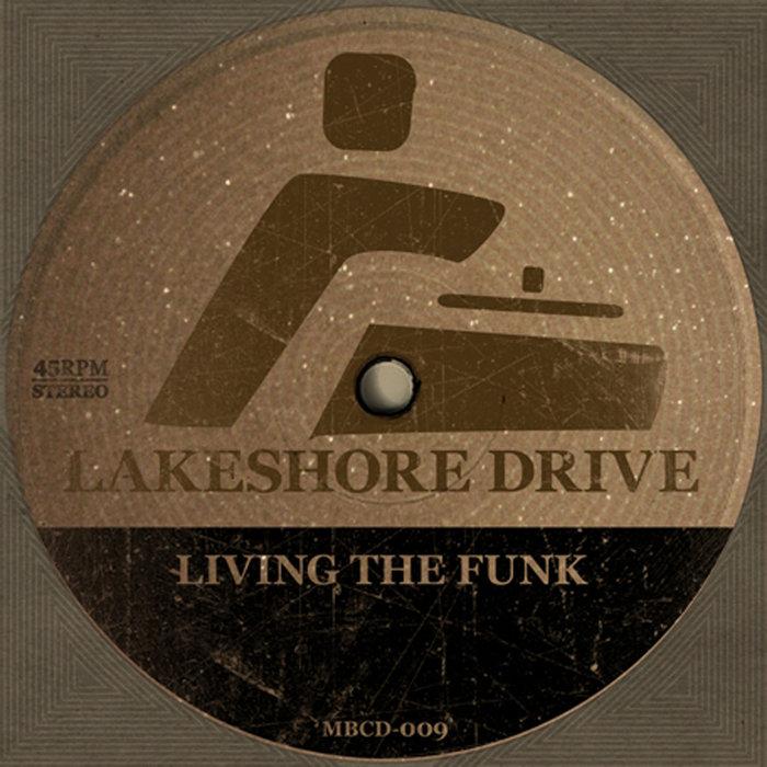 LAKESHORE DRIVE - Living The Funk