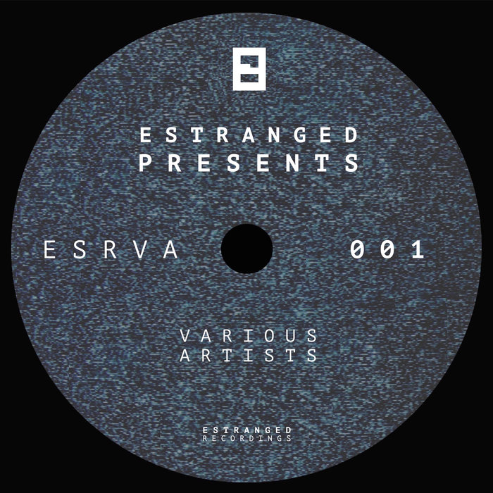 VARIOUS - ESRVA001: Estranged Presents