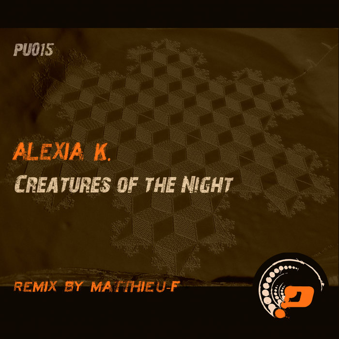 ALEXIA K - Creatures Of The Night
