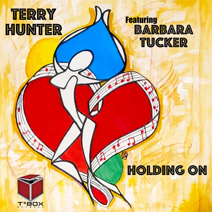 TERRY HUNTER feat BARBARA TUCKER - Holding On