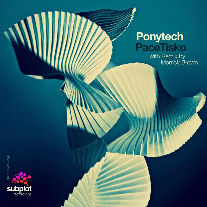 PONYTECH - Pace Tisko