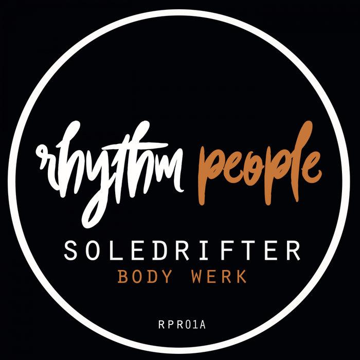SOLEDRIFTER - Body Werk