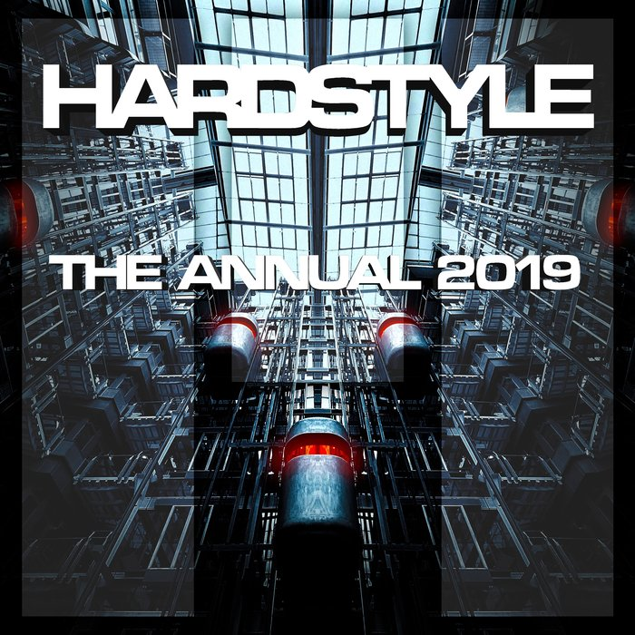 VARIOUS - Hardstyle The Annual 2019 (Explicit)