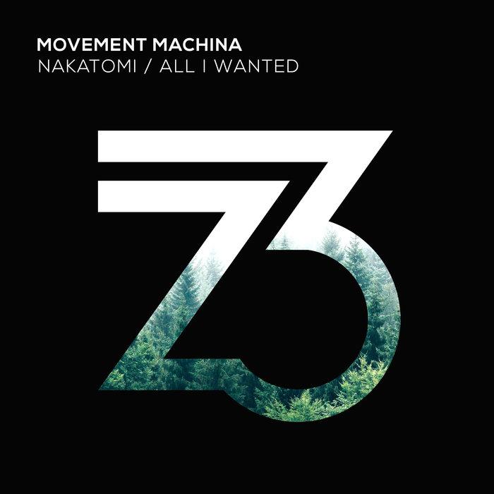 MOVEMENT MACHINA - All I Wanted