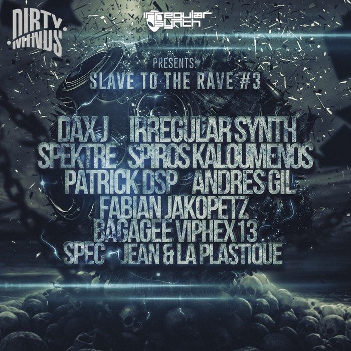 VARIOUS - Slave To The Rave 3