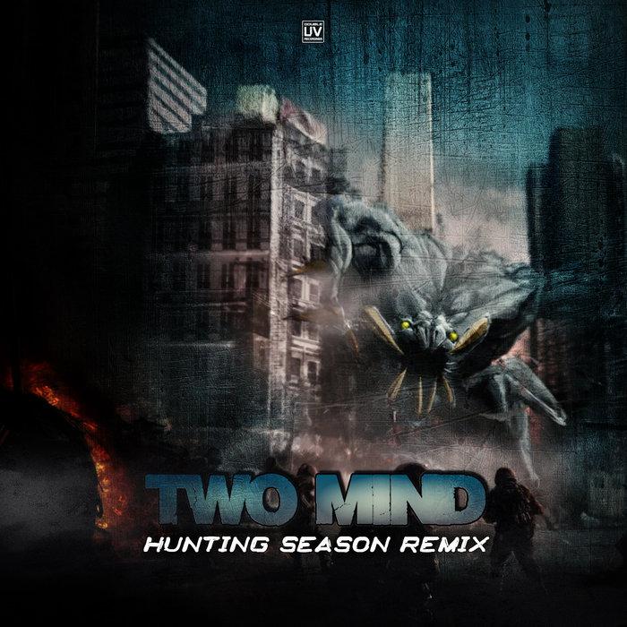 TWO MIND - Hunting Season