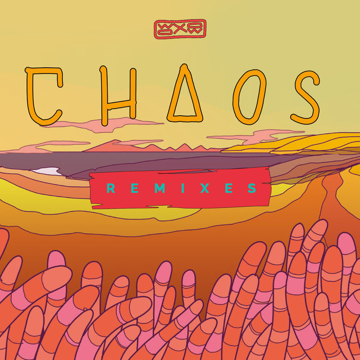 WOXOW - Chaos (Remixes)