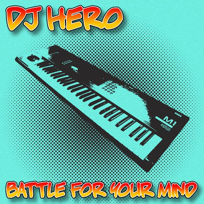 DJ HERO - Battle For Your Mind
