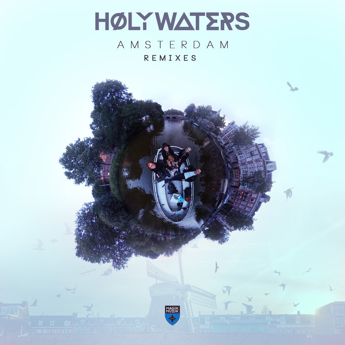 HOLY WATERS - Amsterdam