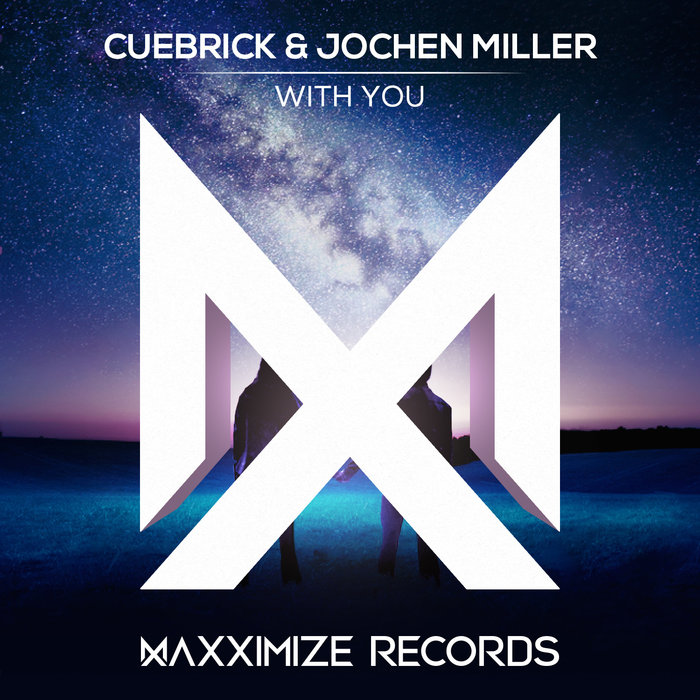 CUEBRICK/JOCHEN MILLER - With You