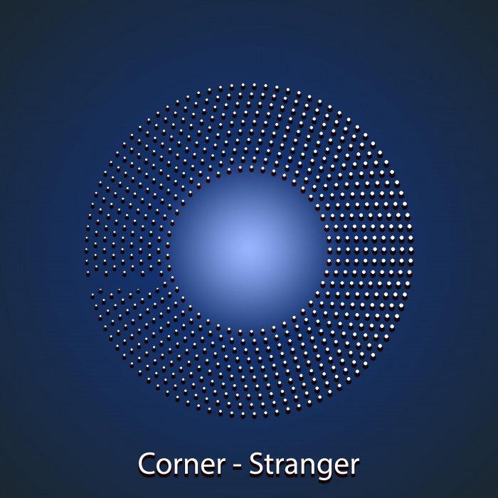 CORNER - Stranger
