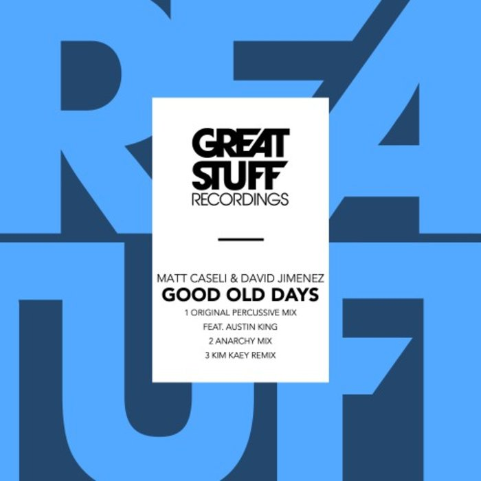 MATT CASELI & DAVID JIMENEZ - Good Old Days