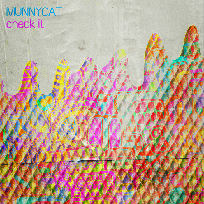 MUNNYCAT - Check It