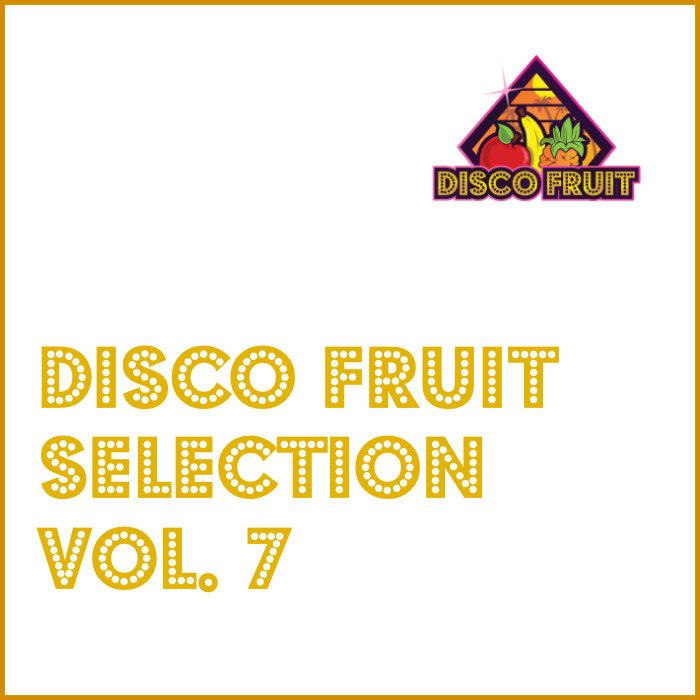 VARIOUS - Disco Fruit Selection Vol 7