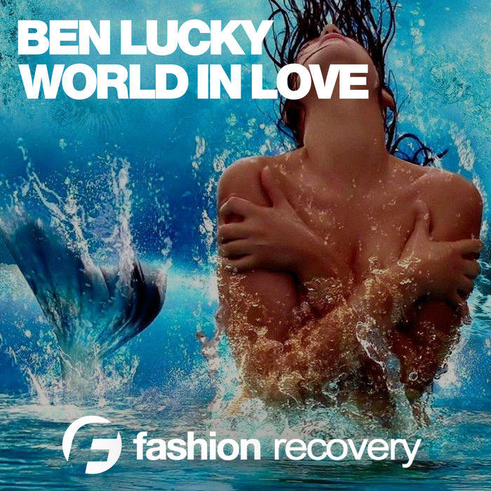 BEN LUCKY - World In Love