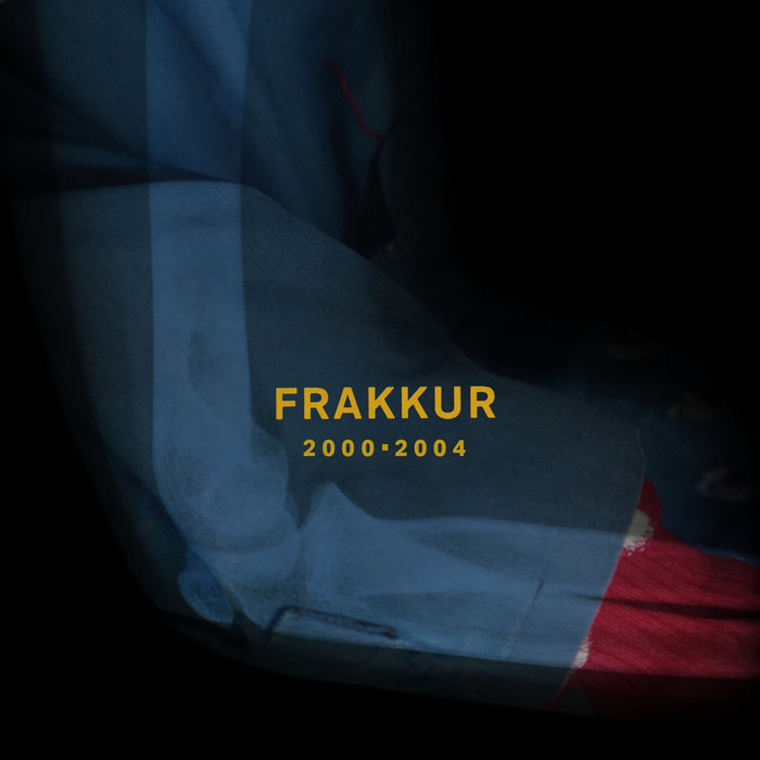 FRAKKUR - 2000 - 2004