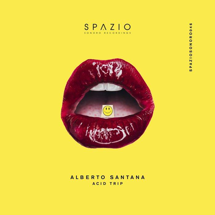 ALBERTO SANTANA - Acid Trip