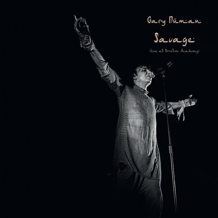 GARY NUMAN - Savage (Live At Brixton Academy)