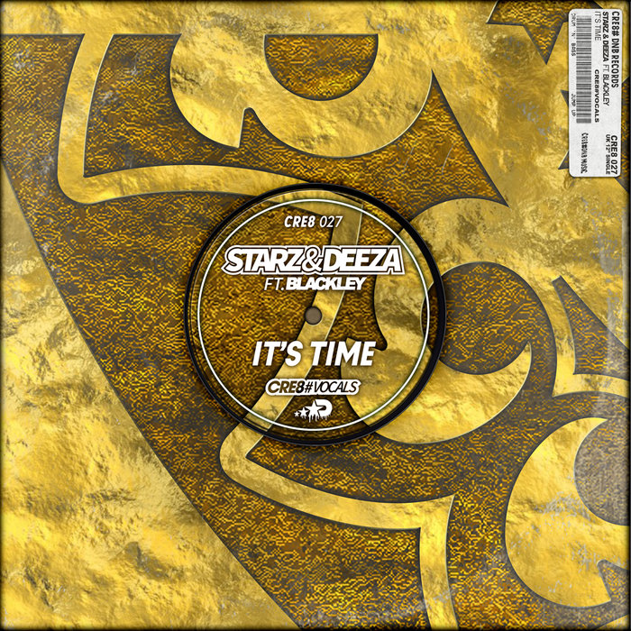 STARZ & DEEZA feat BLACKLEY - Its Time