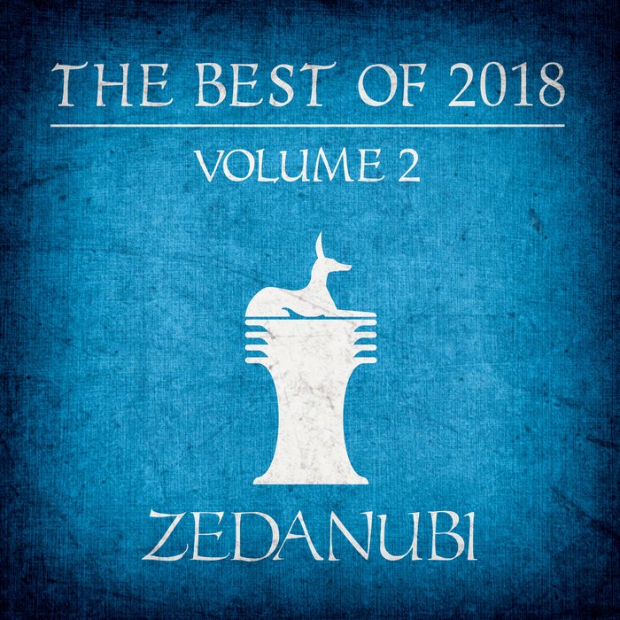 VARIOUS - The Best Of 2018 Vol 2