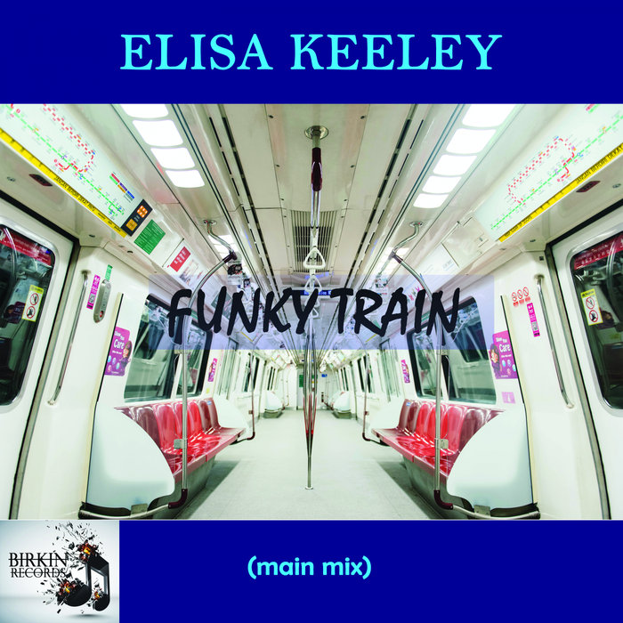 ELISA KEELEY - Funky Train