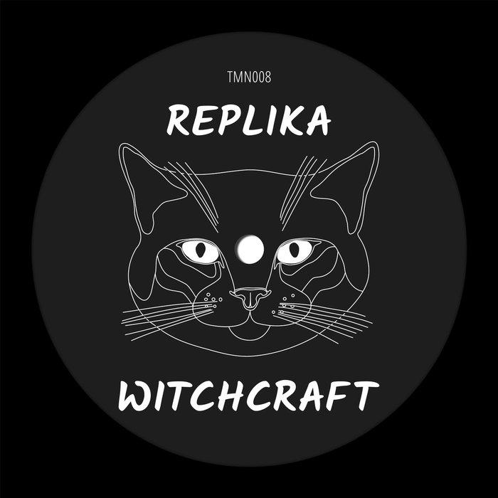 REPLIKA - Witchcraft