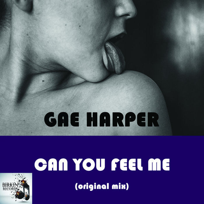 GAE HARPER - Can You Feel Me