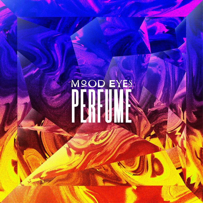 MOOD EYES - Perfume