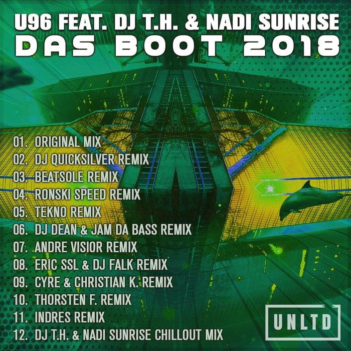 U96/DJ TH/NADI SUNRISE - Das Boot 2018 (Remixes)