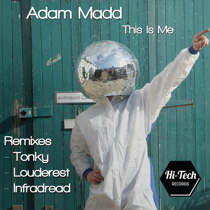 ADAM MADD - This Is Me (Remixes)