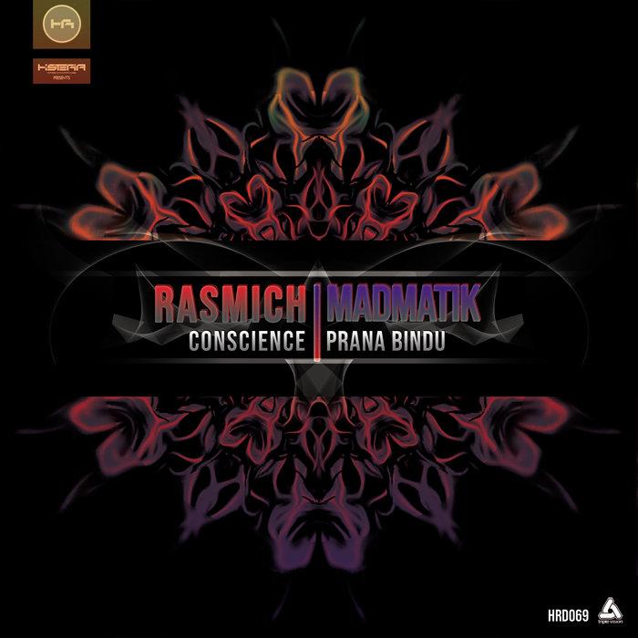 RASMICH/MADMATIK - Conscience/Prana Bindu