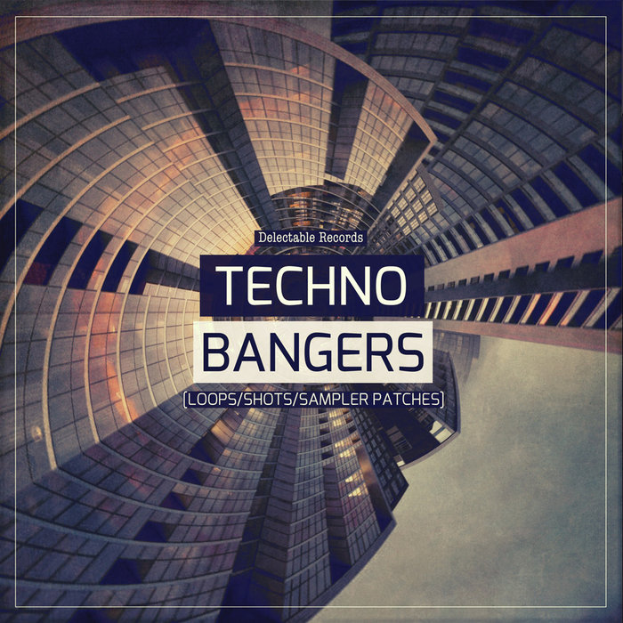 DELECTABLE RECORDS - Techno Bangers (Sample Pack WAV/LIVE)