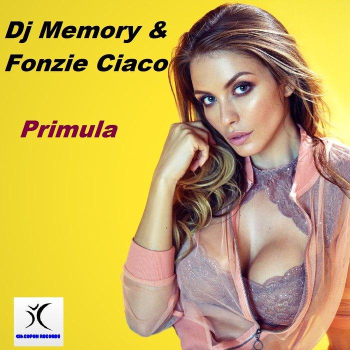 DJ MEMORY/FONZIE CIACO - Primula