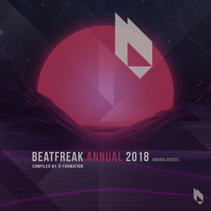 VARIOUS/D-FORMATION - Beatfreak Annual 2018 Compiled By D-Formation